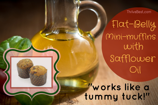 Safflower oil flat-belly mini-muffins for weight loss