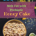 Prebiotic Food Cake with Honey for Weight Loss