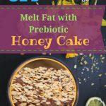 Dr. Oz & Dr. Axe's Prebiotic Fiber for Weight Loss & Honey Cake Recipe