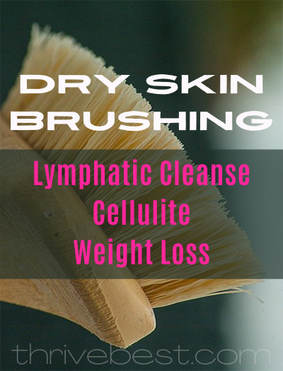 Dry Skin Brushing Lymphatic Cellulite Weight Loss